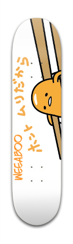 Gudetama weeaboo Banger Park Skateboard 7 3/8 x 31 1/8