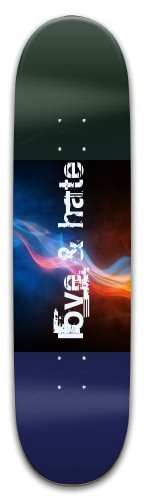 Love and Hate relationship Park Skateboard 8 x 31.775